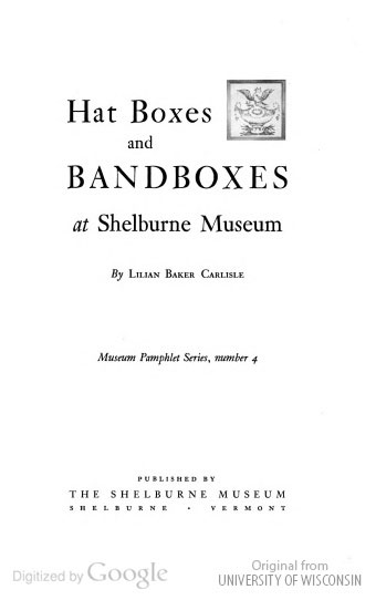 Hat boxes and bandboxes at Shelburne Museum