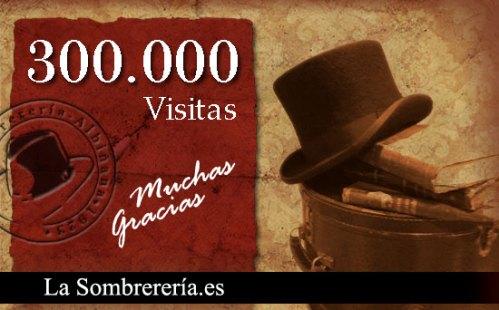300000 Visitas a la Sombrereria