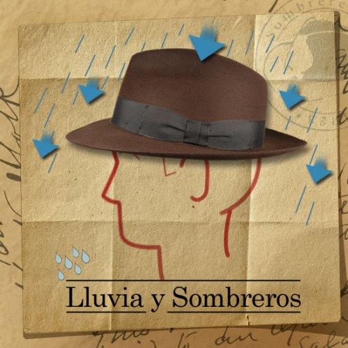 lluvia y sombreros