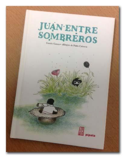 Juan entre Sombreros